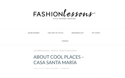 About cool places, Casa Santamaría-Fashion Lessons